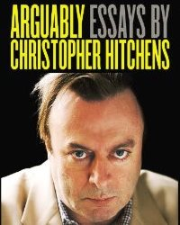 Cover image of 'Arguably,' a collection of essays by Christopher Hitchens