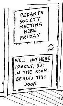 Door signs for a Pedants Society meeting