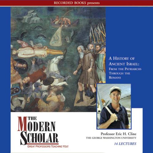 Cover image of Eric H. Cline's course 'History of Ancient Israel'