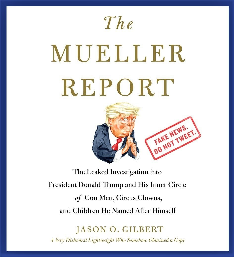 Cover image of Jason O. Gilberts 'The Mueller Report'