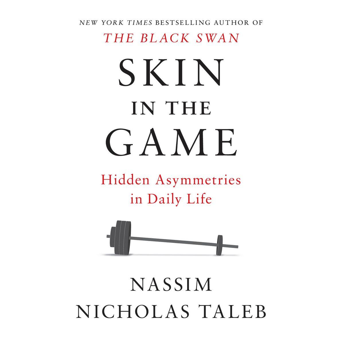 Cover image of Nassim Nicholas Taleb's 'Skin in the Game'