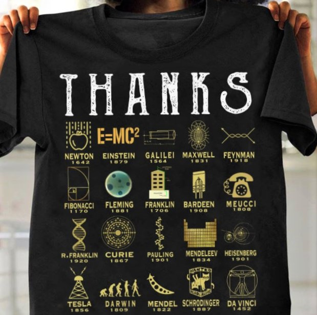 T-shirt for those who are thankful for science