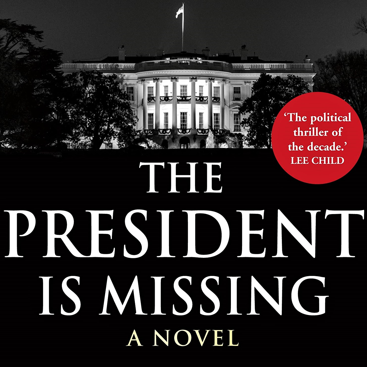 Cover image of the book 'The President Is Missing'