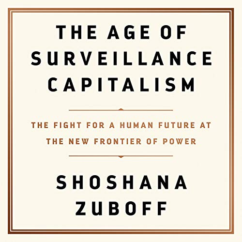 Cover image of Shoshana Zuboff's 'The Age of Surveillance Capitalism'