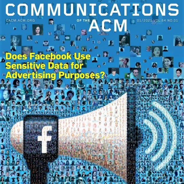 Cover feature of CACM's January 2021 issue: Does Facebook use sensitive data for advertising purposes?