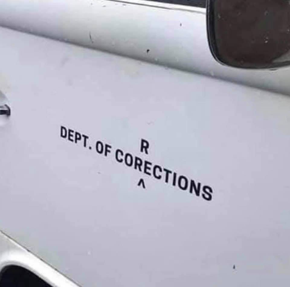 Missing 'R': Department of Corrections is in need of correction!