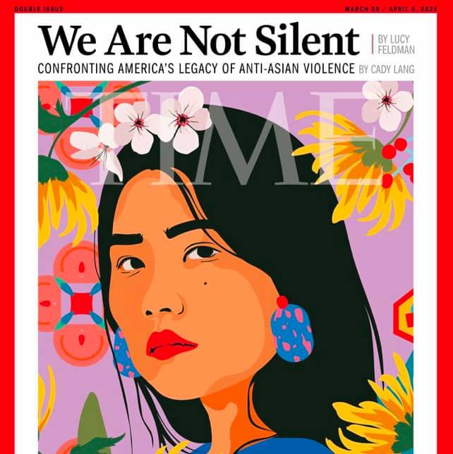 Time magazine cover feature: COVID-19 and xenophobia bring about anti-Asian hate and violence in America