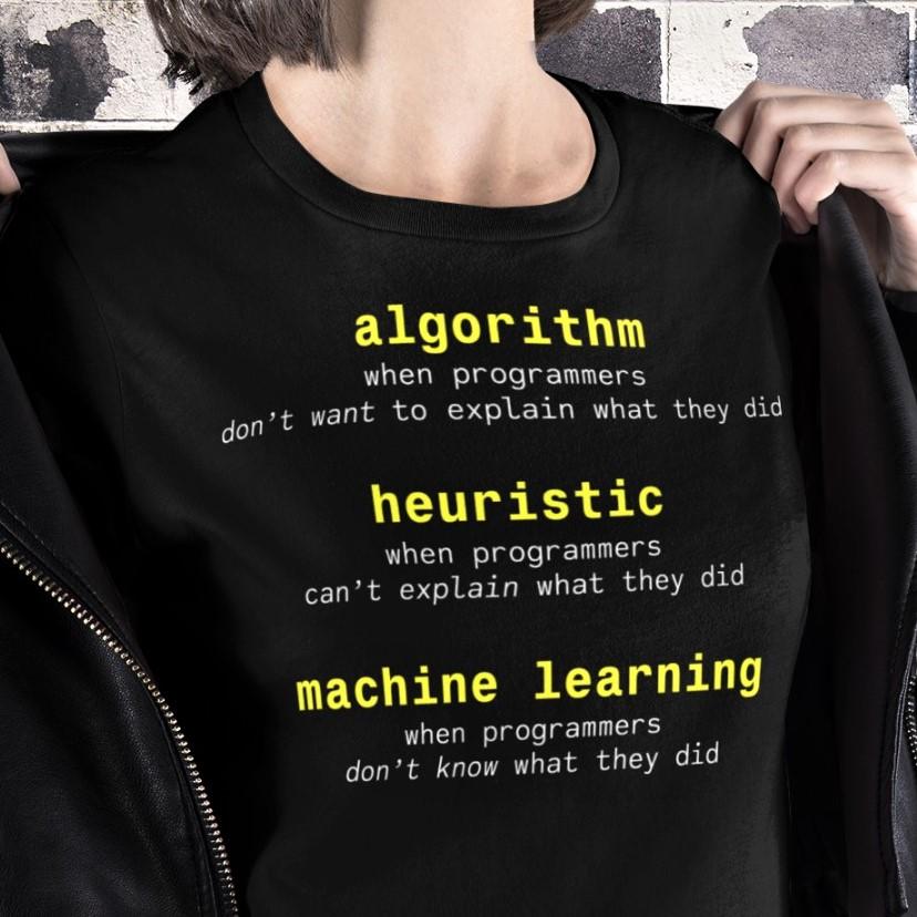 Meme on a T-shirt: Explaining algorithm, heuristic, and machine learning