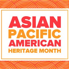 Entering the Asian-American and Pacific-Islander Heritage Month