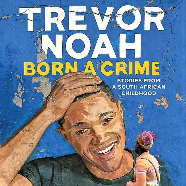 Cover image of Trevor Noah's 'Born a Crime'