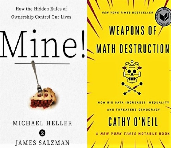 Cover images for the books 'Mine!' and 'Weapons of Math Destruction'