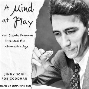 Cover image of the book 'A Mind at Play' about the life of Claude Shannon